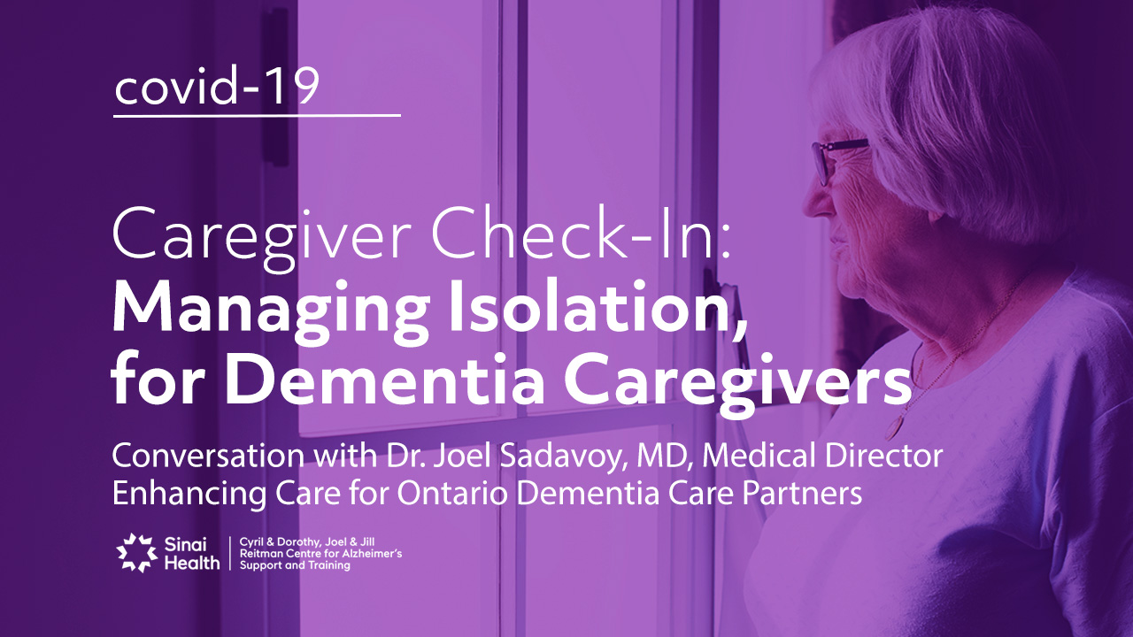 Managing Caregiver Isolation during COVID-19